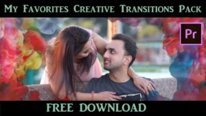 My Favorites Creative Transitions Library Pack for Premiere pro