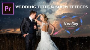 Animated Wedding Title & Snow Preset Effects
